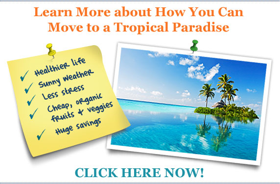 How to Move to a Tropical Paradise