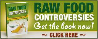 Raw Food Controversies Book