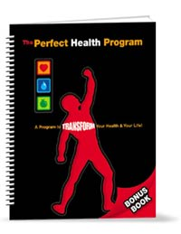 The Perfect Health Program Bonus Book